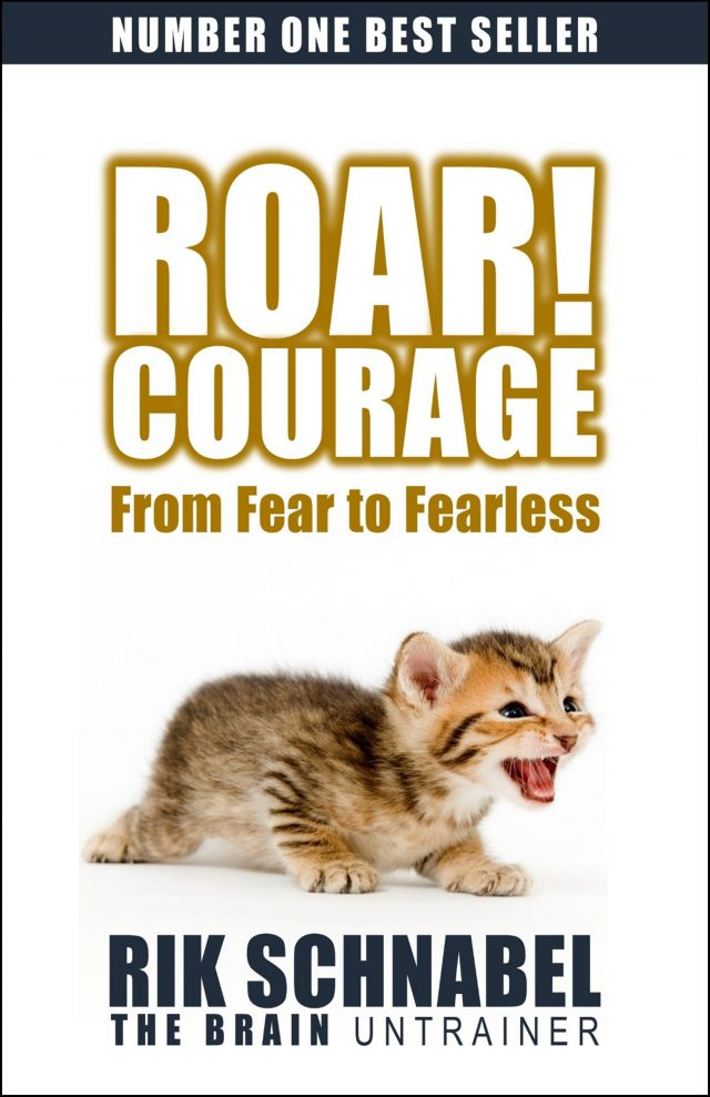 ROAR! Courage: From fear to fearless (Book) cure your fear