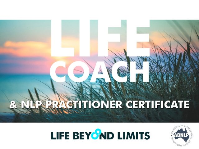 Life Coach & NLP Practitioner: Live Training August 2018