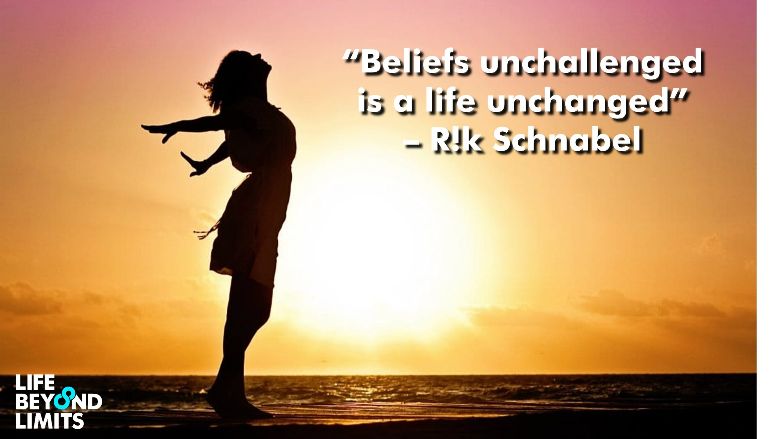Why You Must Challenge Your Beliefs?